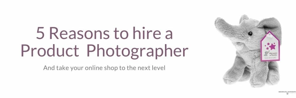 Product Photos - 5 Reasons To Hire A Photographer